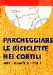 Parcheggiare le bici nei cortili