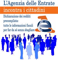 L 39 agenzia delle entrate incontra i cittadini for Agenzia entrate dichiarazione precompilata