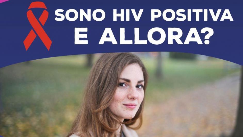 Sono HIV positiva e allora?